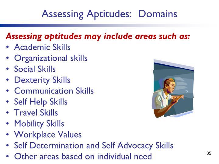 Assessing Aptitudes:  Domains
