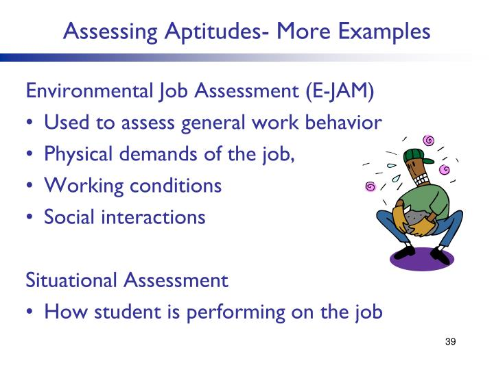 Assessing Aptitudes- More Examples