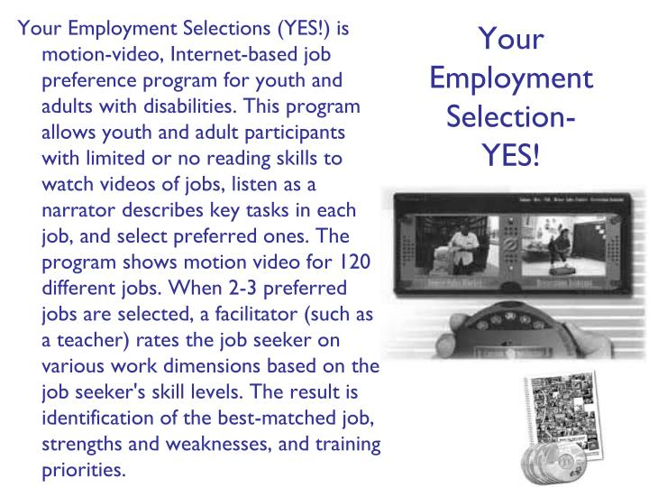 Your Employment Selection- YES!