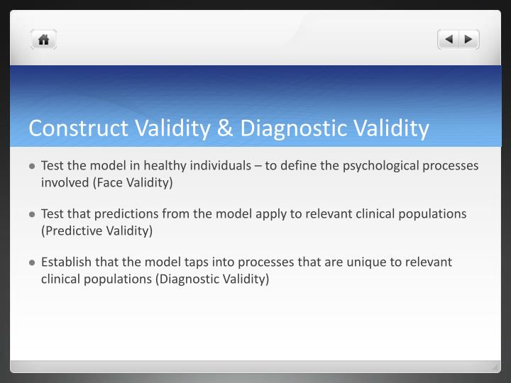 Construct Validity & Diagnostic Validity
