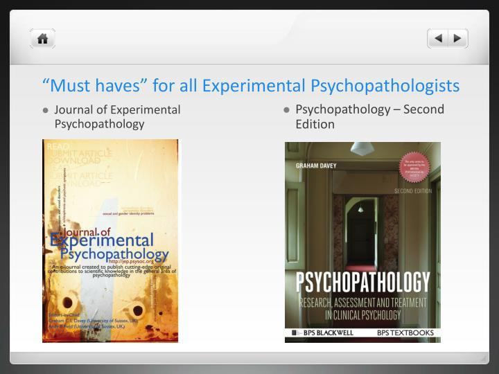 """Must haves"" for all Experimental Psychopathologists"