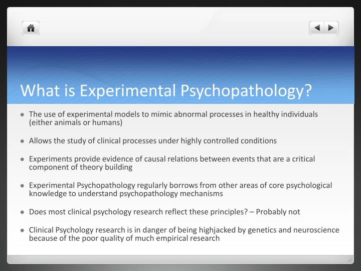 What is experimental psychopathology