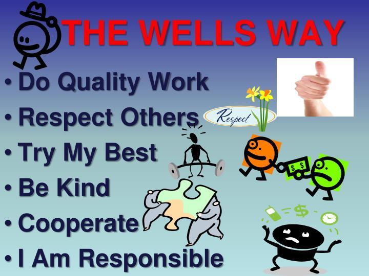 THE WELLS WAY