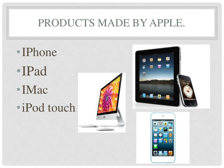Products made by Apple