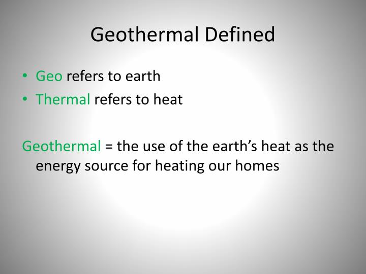 Geothermal Defined