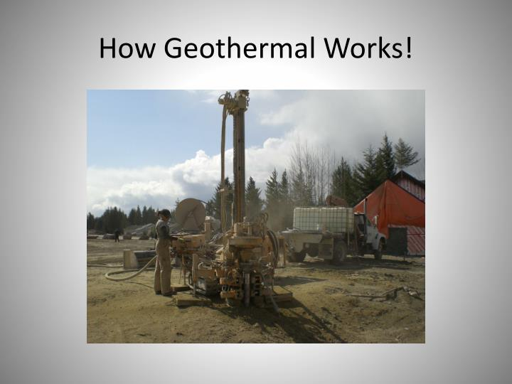 How Geothermal Works!