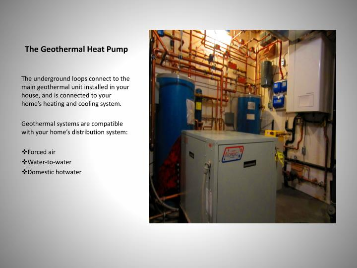 The Geothermal Heat Pump