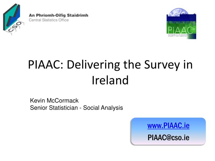 Piaac delivering the survey in ireland