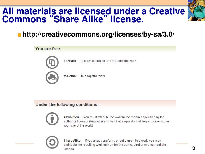 All materials are licensed under a creative commons share alike license