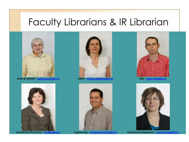 Faculty Librarians & IR Librarian