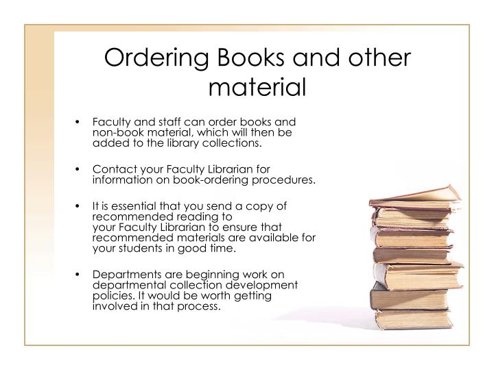 Ordering Books and other material
