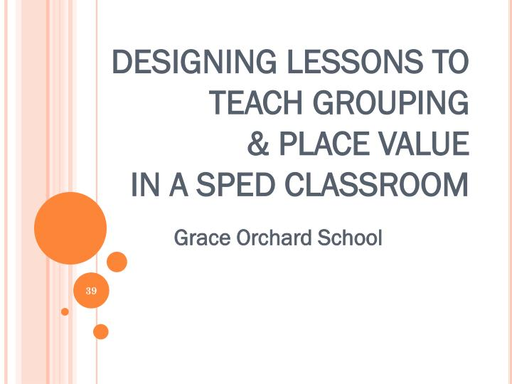 Designing Lessons to Teach Grouping