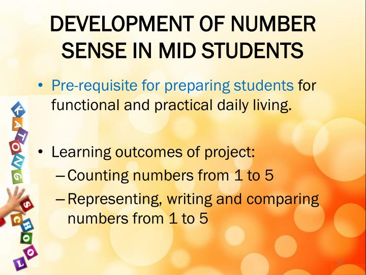 DEVELOPMENT OF NUMBER SENSE IN MID STUDENTS