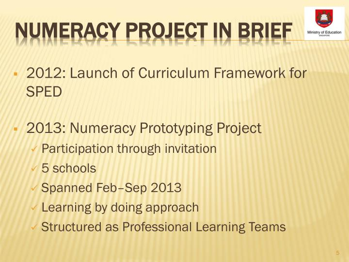 2012: Launch of Curriculum Framework for SPED