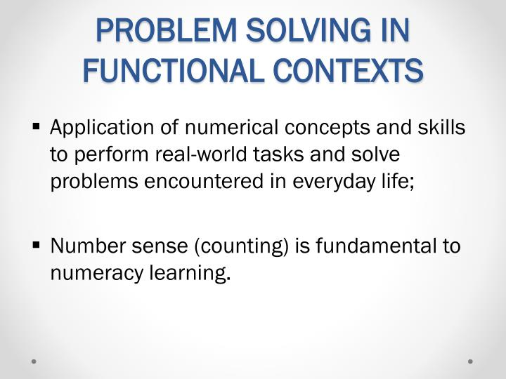 PROBLEM SOLVING IN FUNCTIONAL CONTEXTS