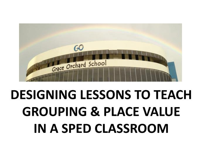 DESIGNING LESSONS TO TEACH