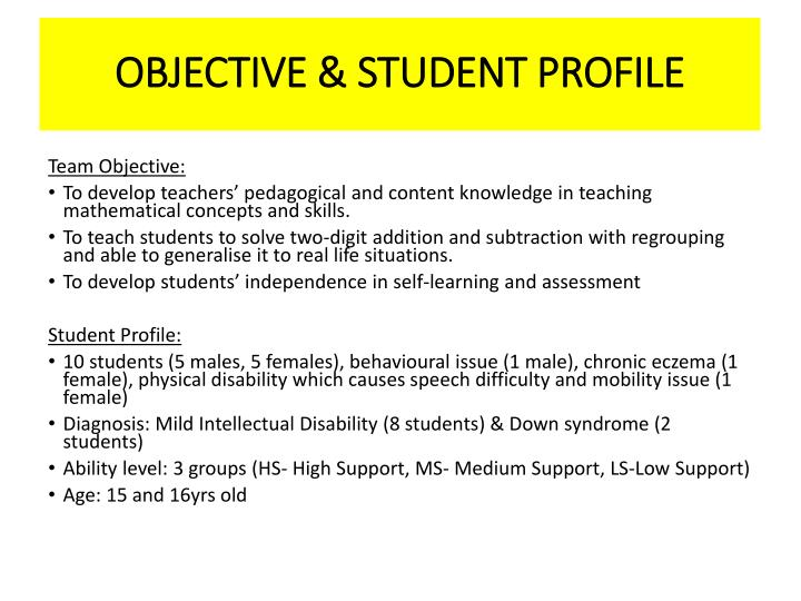 OBJECTIVE & STUDENT PROFILE