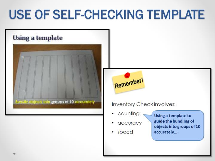USE OF SELF-CHECKING TEMPLATE