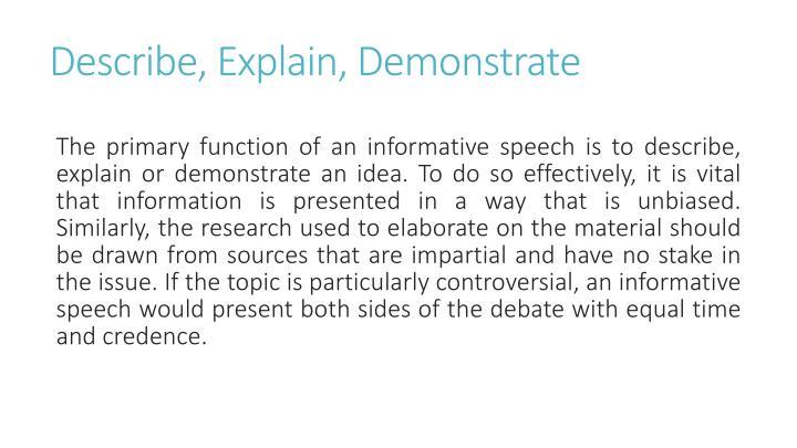 Describe, Explain, Demonstrate