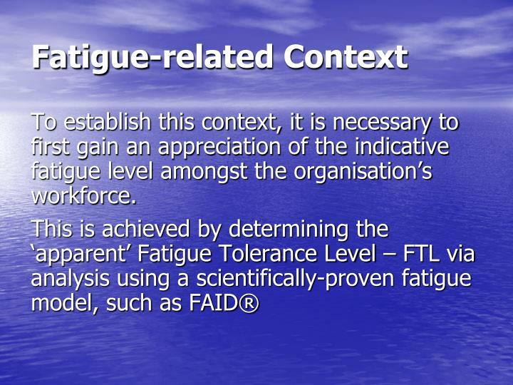 Fatigue-related Context