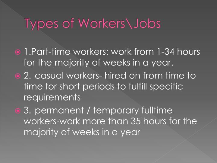 Types of Workers\Jobs