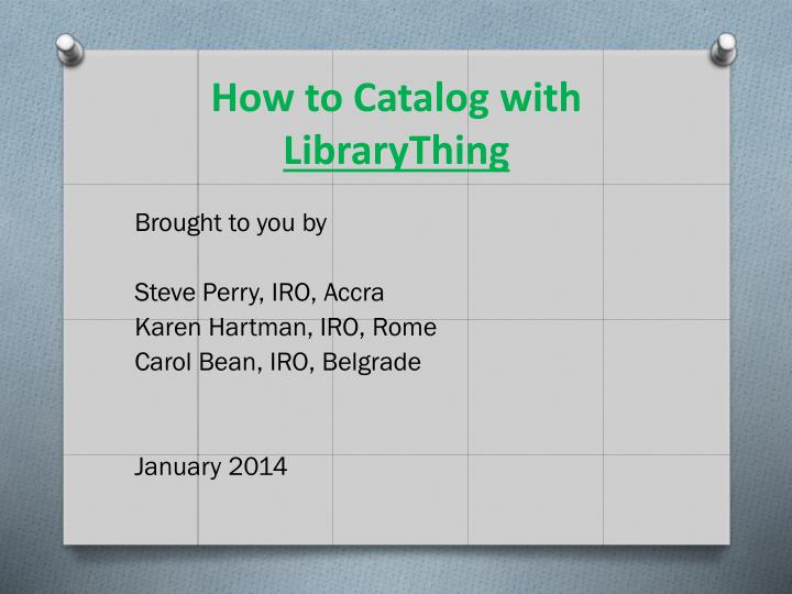 How to Catalog with