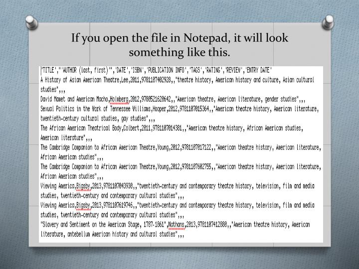 If you open the file in Notepad, it will look something like this.