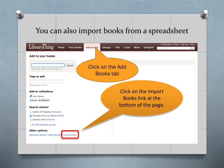 You can also import books from a spreadsheet