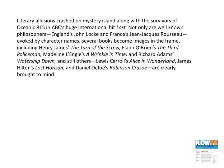 Literary allusions crashed on mystery island along with the survivors of Oceanic 815 in ABC's huge international hit
