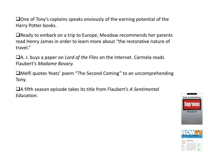 One of Tony's captains speaks enviously of the earning potential of the Harry Potter books.