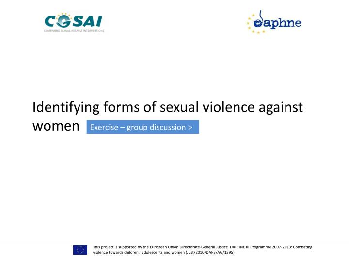 Identifying forms of sexual violence against women