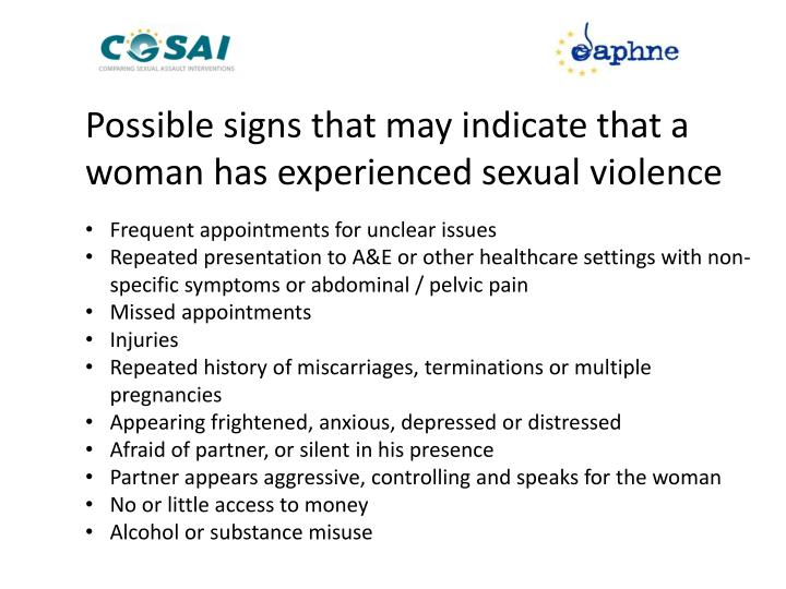 Possible signs that may indicate that a woman has experienced sexual violence