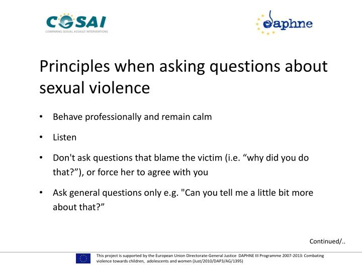 Principles when asking questions about sexual violence