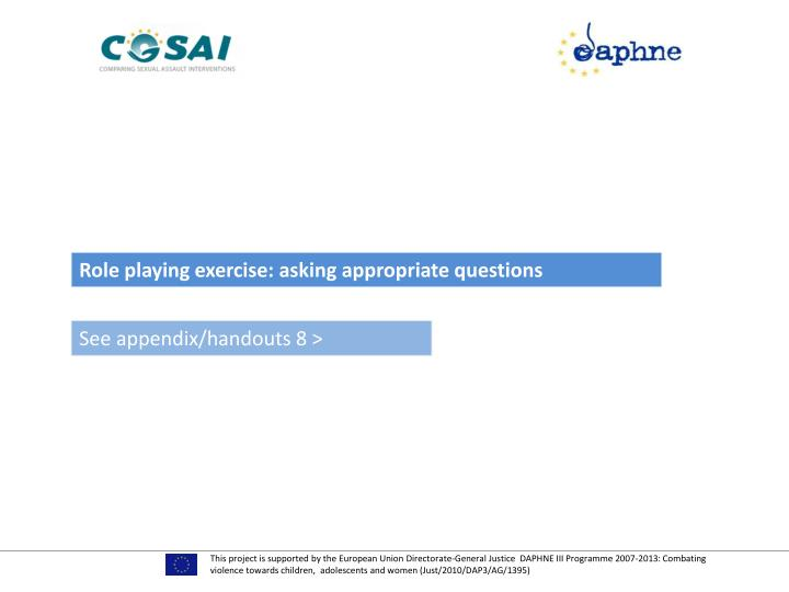 Role playing exercise: asking appropriate questions