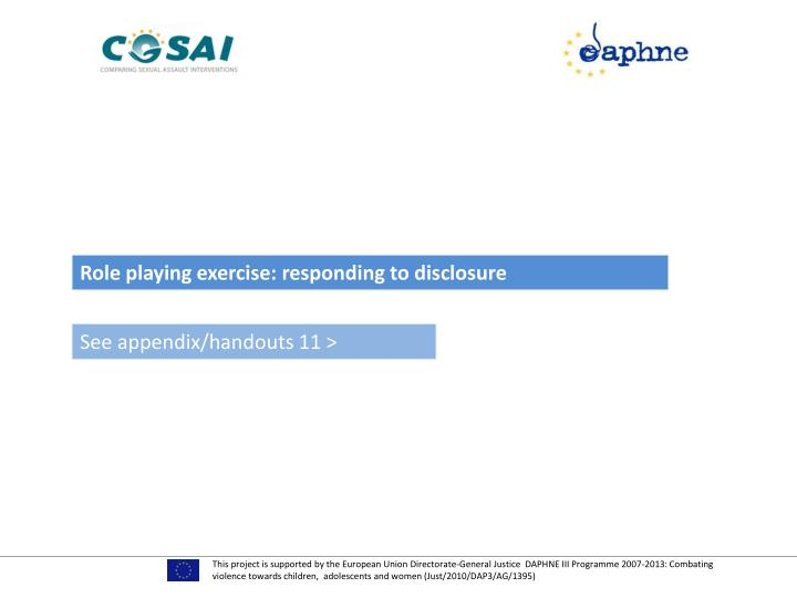 Role playing exercise: responding to disclosure