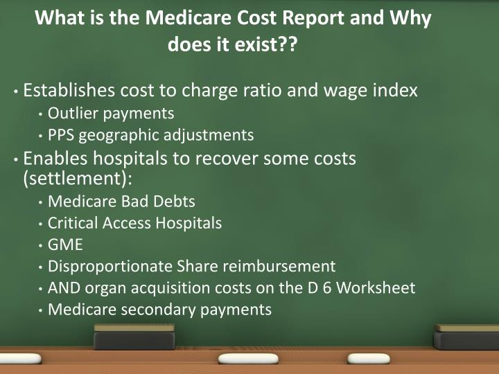What is the Medicare Cost Report and Why does it exist??