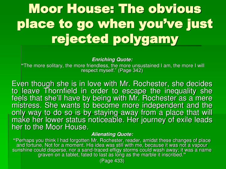 Moor House: The obvious place to go when you've just rejected polygamy