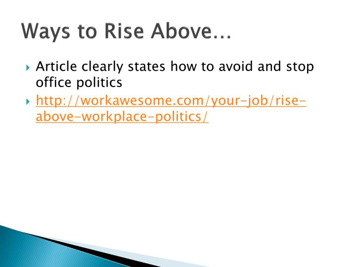 Ways to Rise Above…