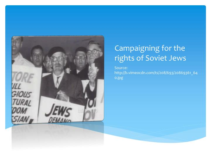 Campaigning for the rights of Soviet Jews
