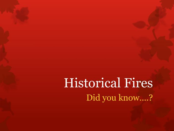 Historical Fires