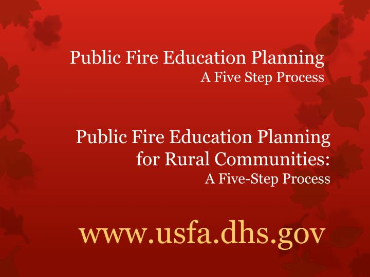 Public Fire Education Planning for Rural Communities: