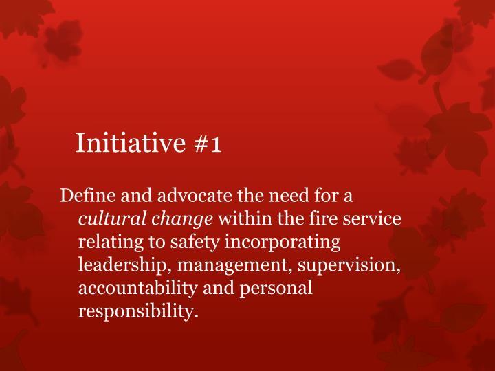 Initiative #1