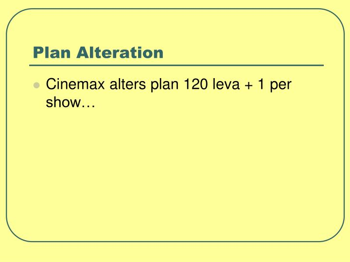 Plan Alteration
