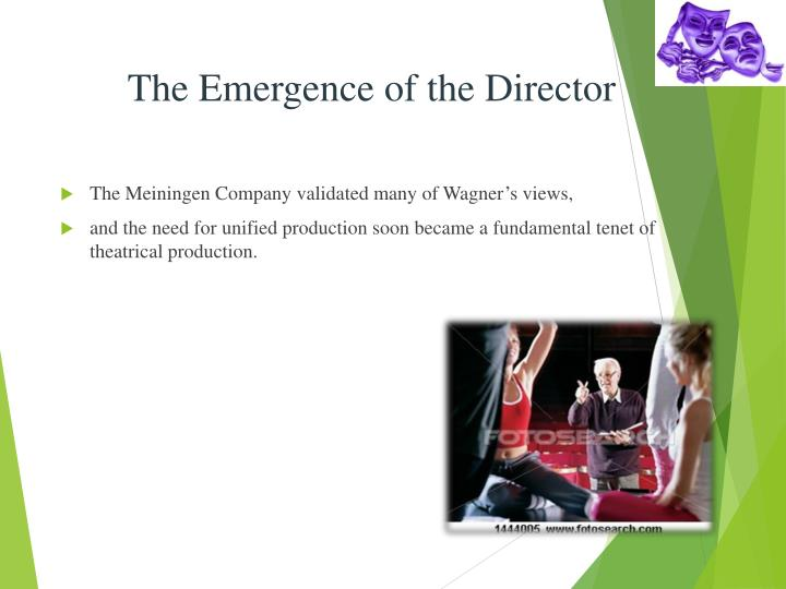The Emergence of the Director