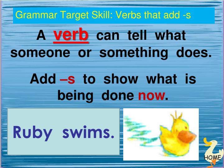 Grammar Target Skill: