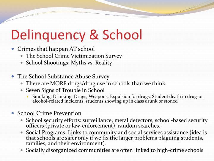 Delinquency & School
