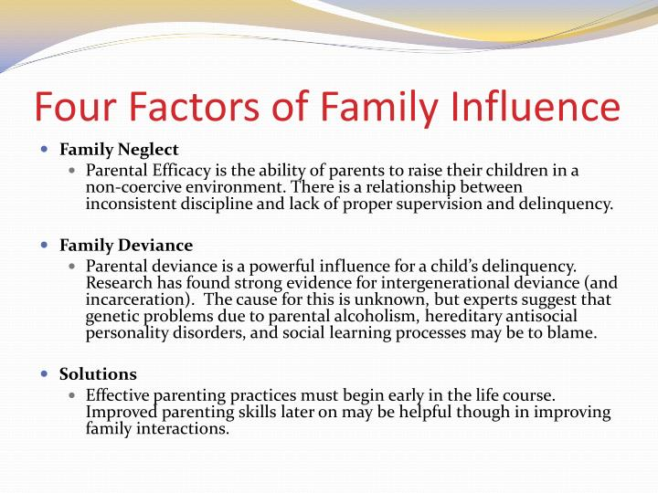 Four Factors of Family Influence