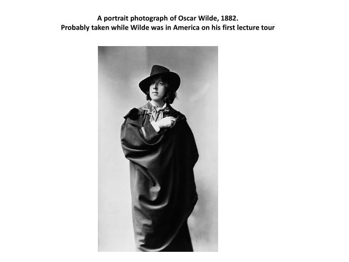 A portrait photograph of Oscar Wilde, 1882.