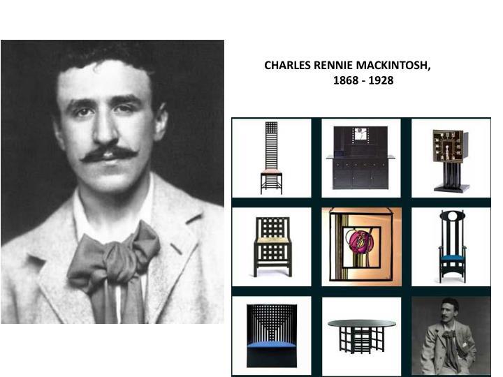CHARLES RENNIE MACKINTOSH,