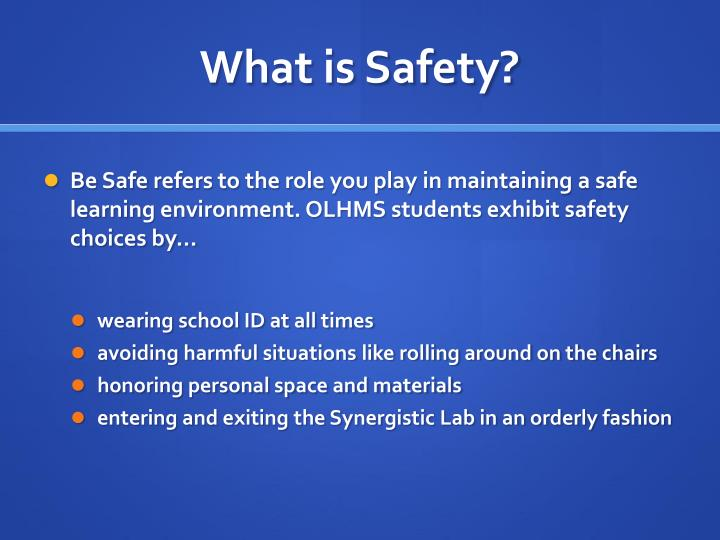 What is Safety?